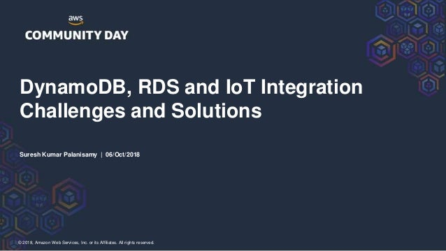 DynamoDB, RDS and IoT integration challenges and solutions Slide 2