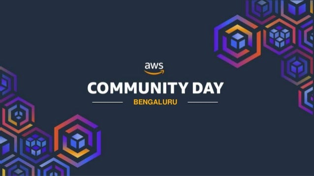 © 2018, Amazon Web Services, Inc. or its Affiliates. All rights reserved. BENGALURU