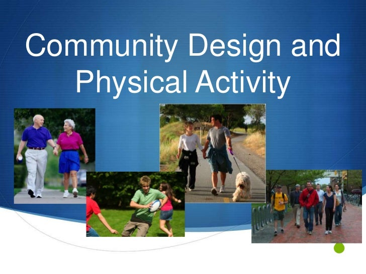 Community Design and Physical Activity<br />