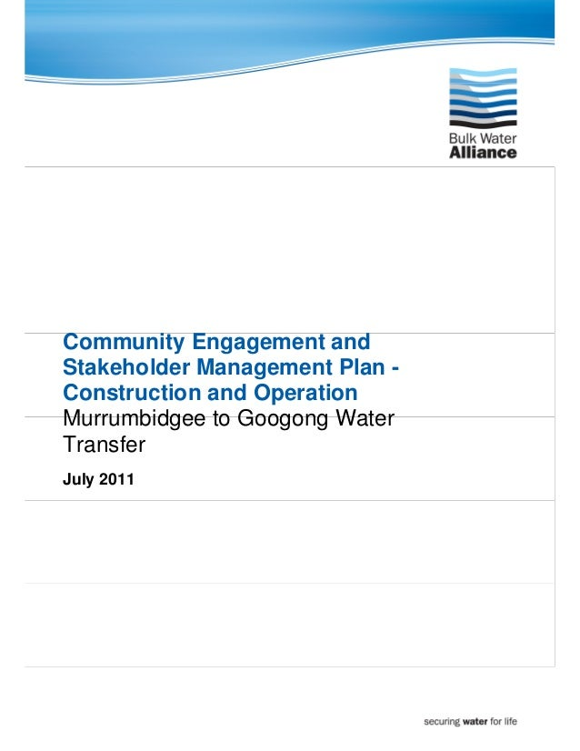 Community Engagement andStakeholder Management Plan -Construction and OperationMurrumbidgee to Googong WaterTransferJuly 2...