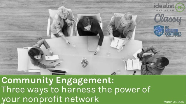 Community Engagement: Three ways to harness the power of your nonprofit network March 31, 2016