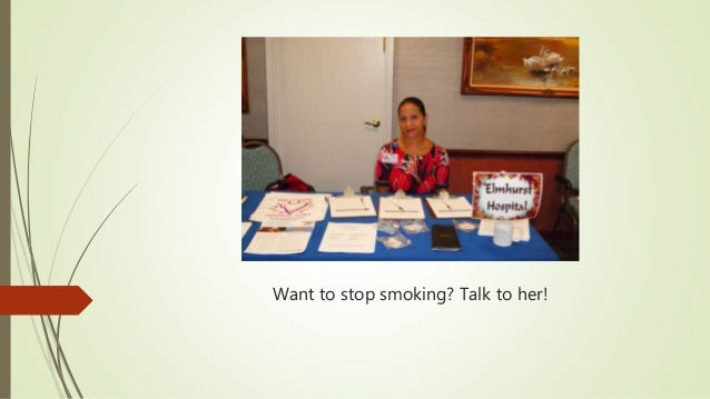 Want to stop smoking? Talk to her!