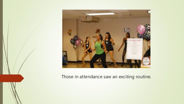 Those in attendance saw an exciting routine.