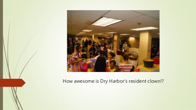 How awesome is Dry Harbor's resident clown!?