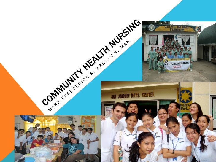 COMMUNITY HEALTH NURSING: AN OVERVIEWWhat is a community?      §a group of people with common         characteristics or...