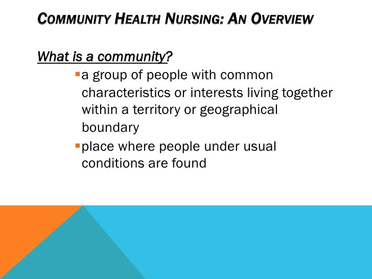 community health nursing 5 essay Community health is a major field of study within the medical and clinical sciences which focuses on the maintenance, protection improvement of the health status of population groups and communities as opposed to the health of individual patients [citation needed.