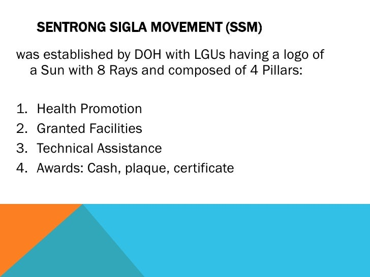 sentrong sigla The standards and concepts set by the sentrong sigla (ss) shall be applied in all aspect of implementation to ensure quality health service it shall work in partnership with the ss steering committee to ensure that quality.