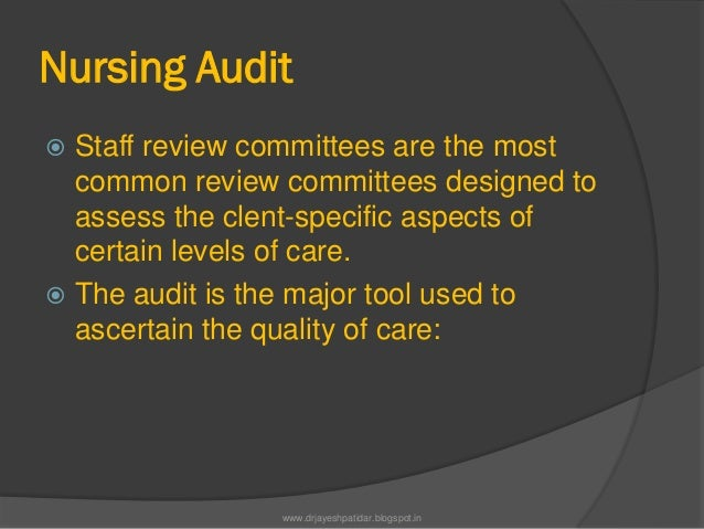 Nursing Audit Staff review committees are the mostcommon review committees designed toassess the clent-specific aspects o...
