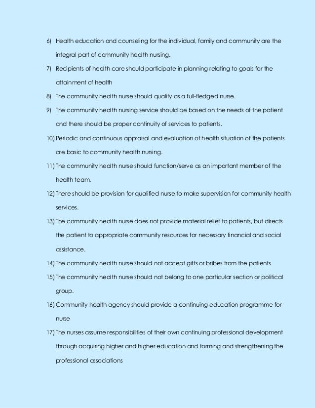 6) Health education and counseling for the individual, family and community are theintegral part of community health nursi...