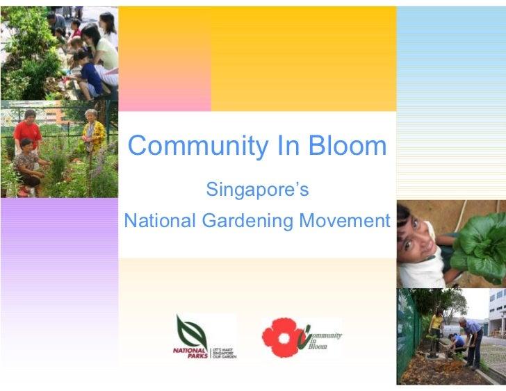 Community In Bloom    Singapore'sBloomCommunity InNational Gardening Movement