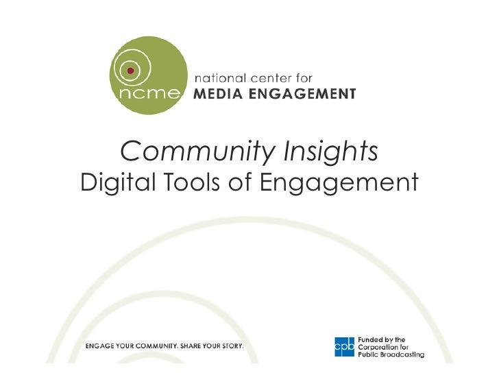 Community InsightsDigital Tools of Engagement