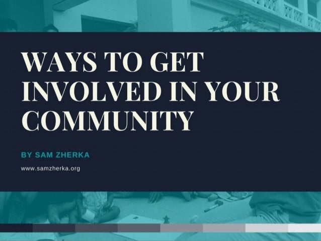 Way to Get Involved in Your Community