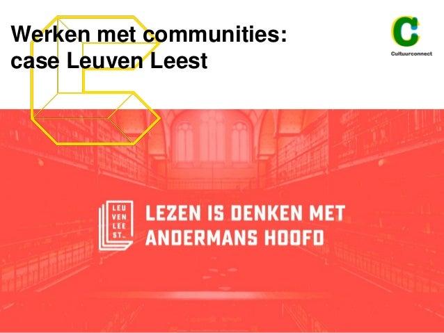 Werken met communities: case Leuven Leest