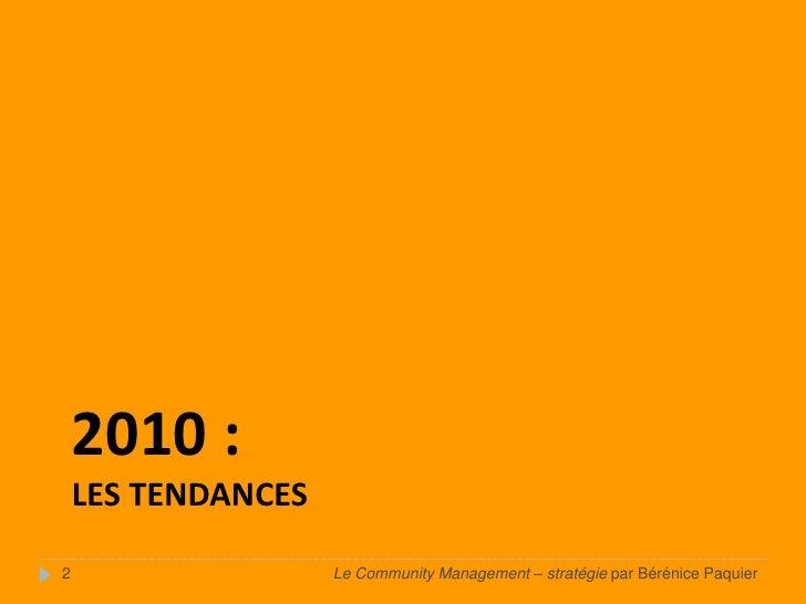 Community Management (part. 2 : stratégie) par Bérénice Paquier Slide 2