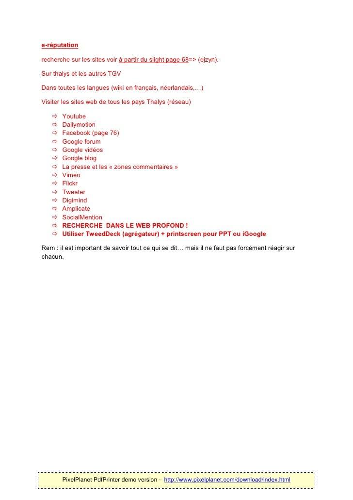 e-réputationrecherche sur les sites voir à partir du slight page 68=> (ejzyn).Sur thalys et les autres TGVDans toutes les ...