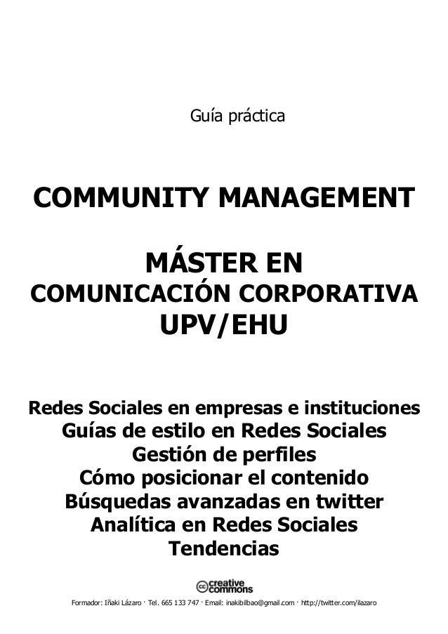 Formador: Iñaki Lázaro · Tel. 665 133 747 · Email: inakibilbao@gmail.com · http://twitter.com/ilazaro Guía práctica COMMUN...