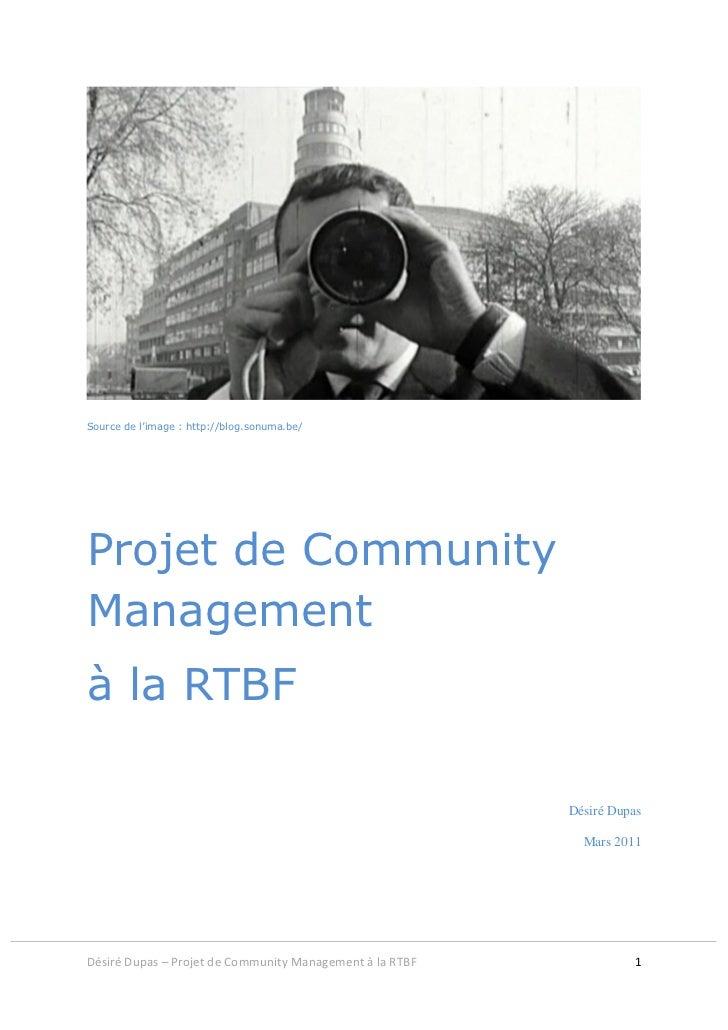 Source de l'image : http://blog.sonuma.be/Projet de CommunityManagementà la RTBF                                          ...