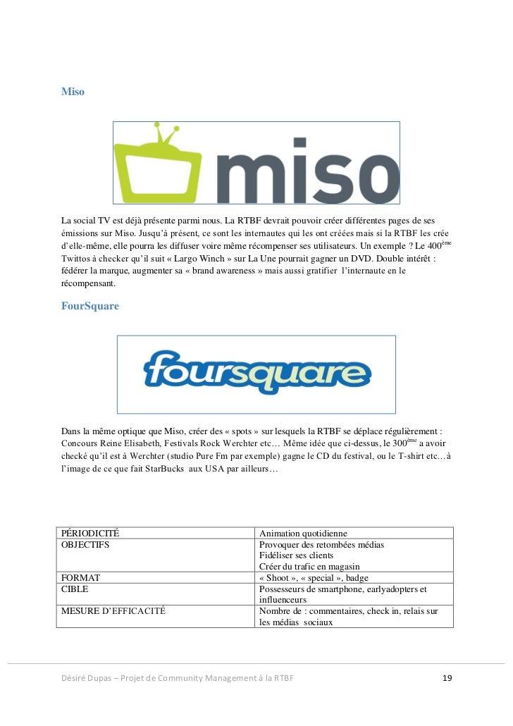 MisoLa social TV est déjà présente parmi nous. La RTBF devrait pouvoir créer différentes pages de sesémissions sur Miso. J...