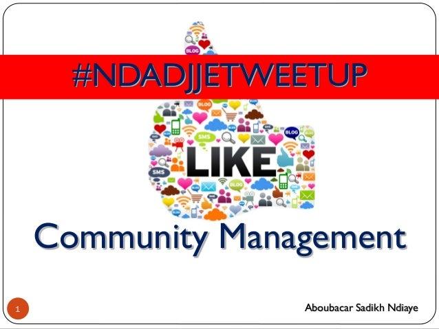 #NDADJJETWEETUP Community Management 1 Aboubacar Sadikh Ndiaye