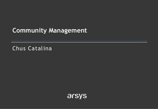 Chus Catalina Community Management