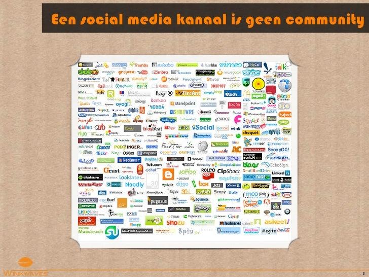 Community management (Social Media in de Praktijk) Slide 3
