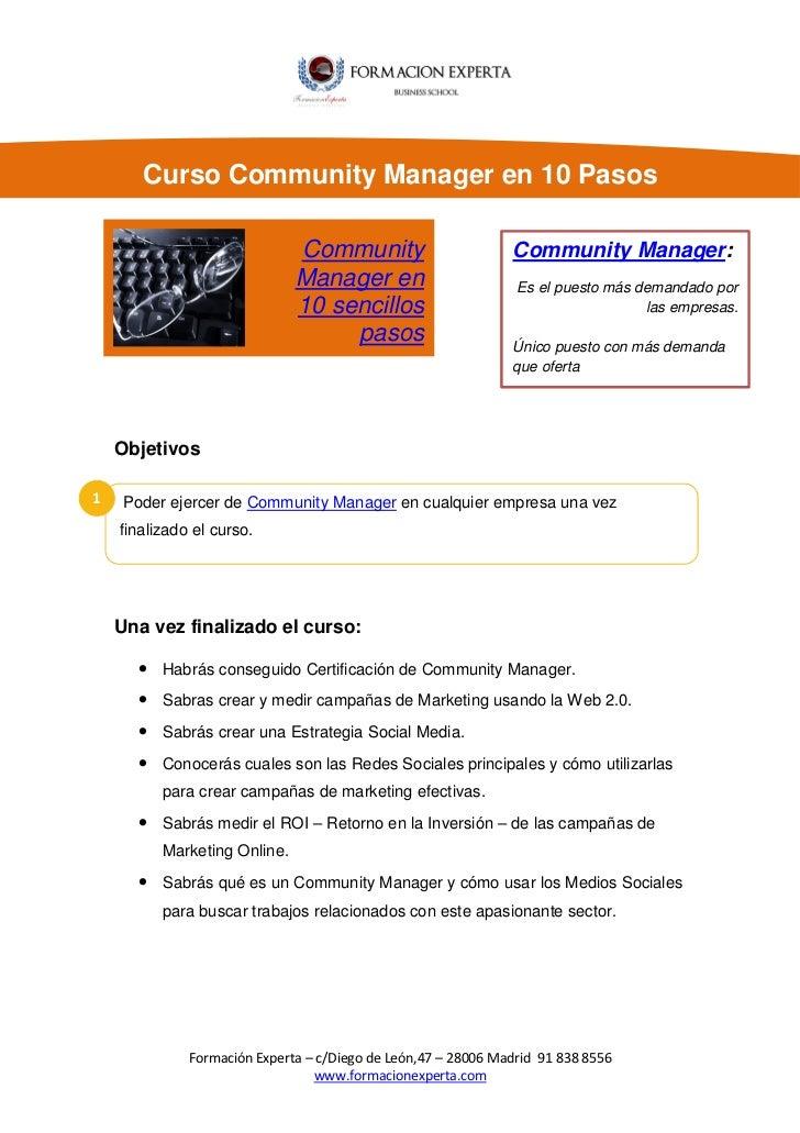Curso Community Manager en 10 Pasos                              Community                        Community Manager:      ...