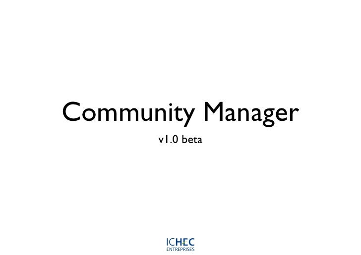 Community Manager      v1.0 beta