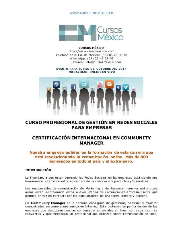 www.cursosmexico.com CURSOS MÉXICO http://www.cursosmexico.com Teléfono en la Cd. de México: (55) 85 25 08 48 WhatsApp: (5...