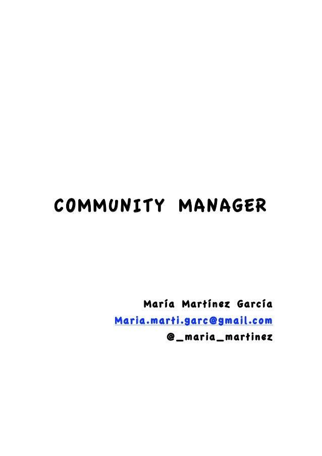 COMMUNITY MANAGER                                                                        María Martínez García   ...