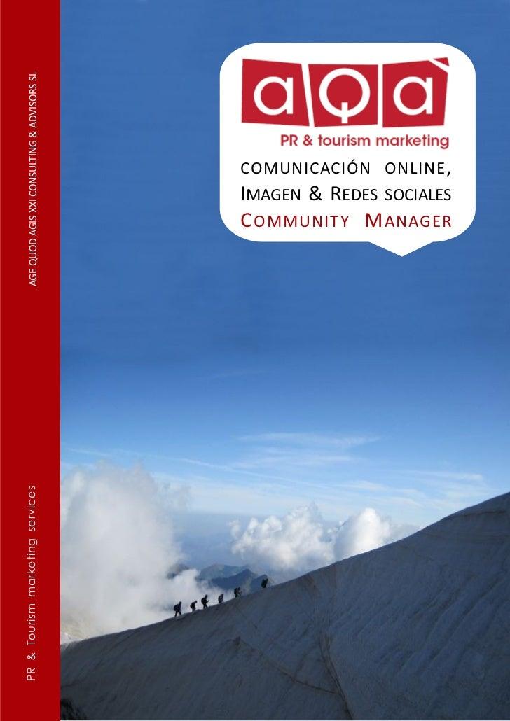 PR & Tourism marketing services   AGE QUOD AGIS XXI CONSULTING & ADVISORS SL                                              ...