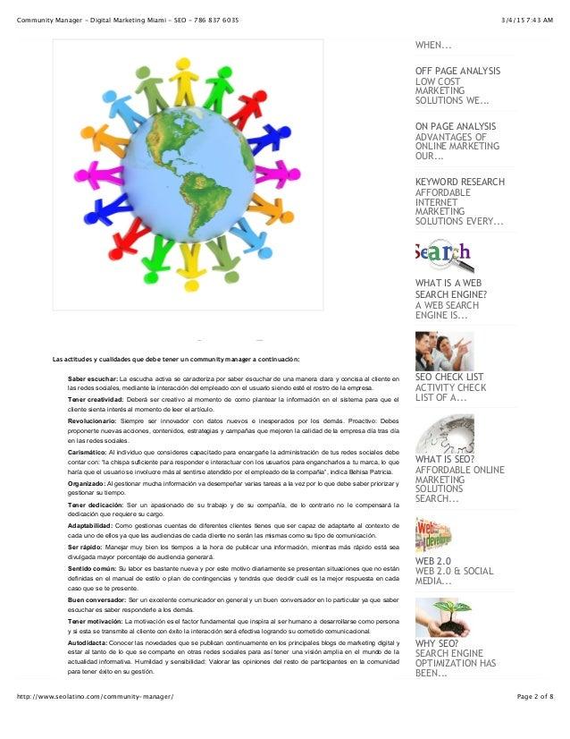 3/4/15 7:43 AMCommunity Manager - Digital Marketing Miami - SEO - 786 837 6035 Page 2 of 8http://www.seolatino.com/communi...