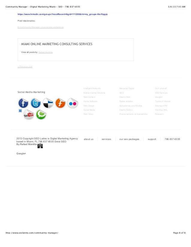 3/4/15 7:43 AMCommunity Manager - Digital Marketing Miami - SEO - 786 837 6035 Page 8 of 8http://www.seolatino.com/communi...