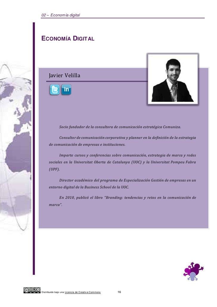 02 – Economía digitalECONOMÍA DIGITAL      Javier Velilla               Socio fundador de la consultora de comunicación es...