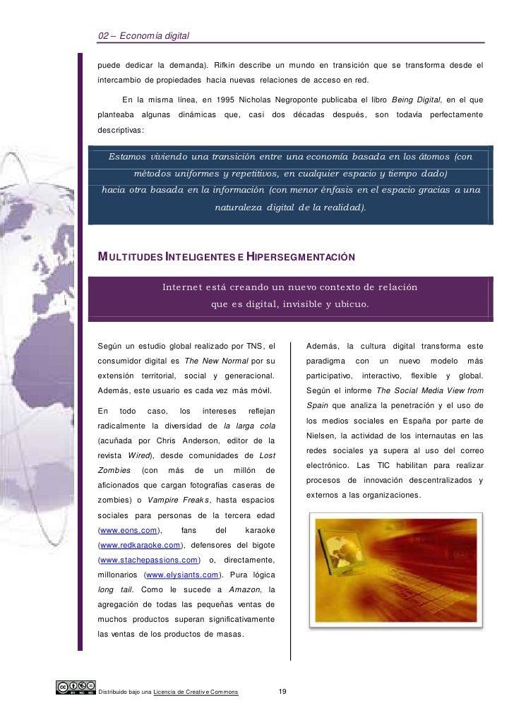 02 – Economía digitalpuede dedicar la demanda). Rifkin describe un mundo en transición que se transforma desde elintercamb...