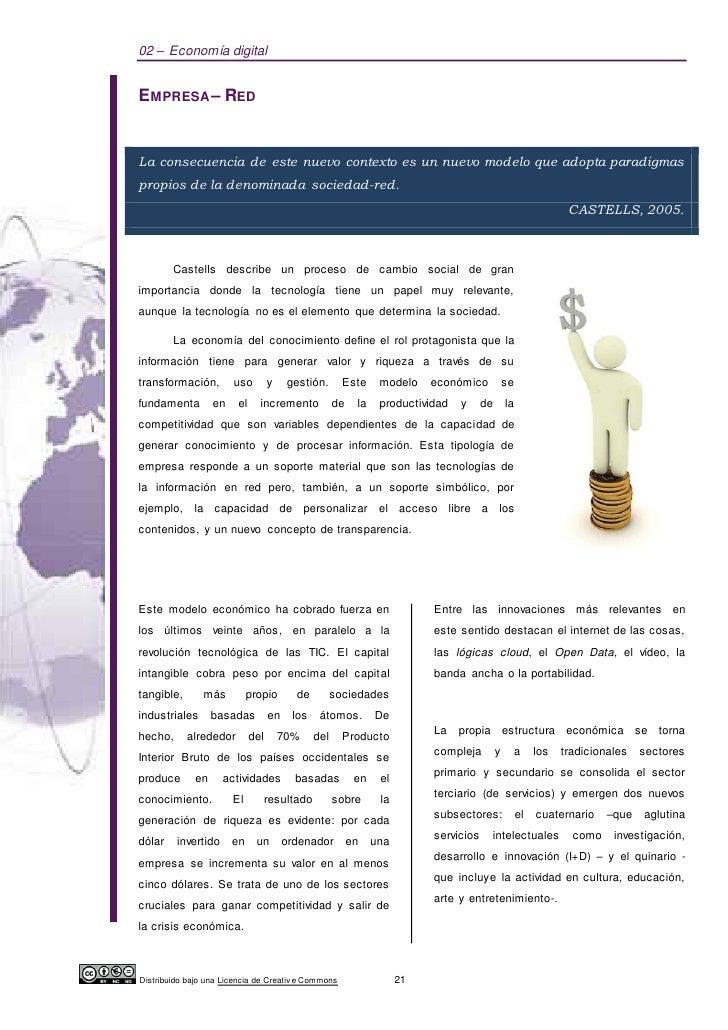 02 – Economía digitalEMPRESA – REDLa consecuencia de este nuevo contexto es un nuevo modelo que adopta paradigmaspropios d...