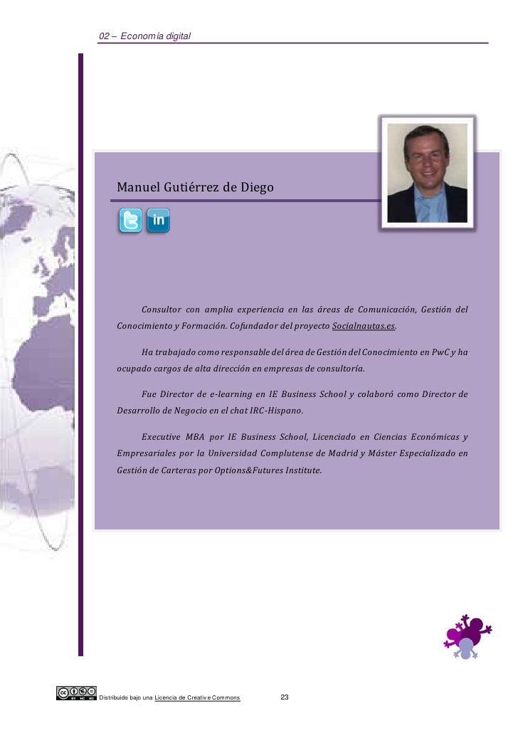02 – Economía digital      Manuel Gutiérrez de Diego               Consultor con amplia experiencia en las áreas de Comuni...