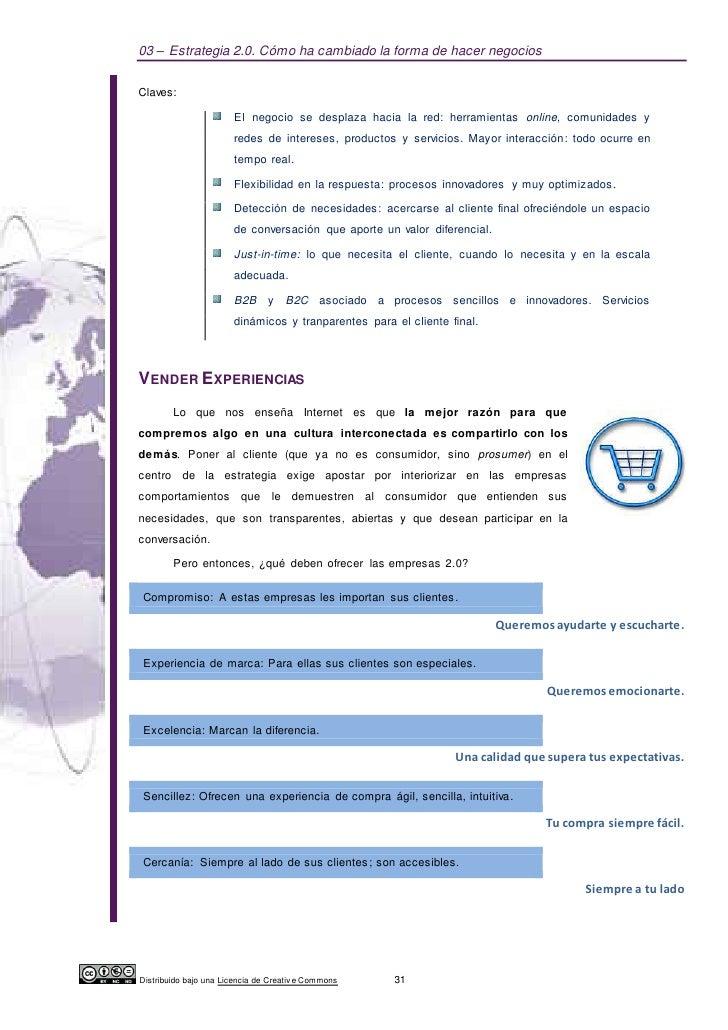 03 – Estrategia 2.0. Cómo ha cambiado la forma de hacer negociosClaves:                       El negocio se desplaza hacia...