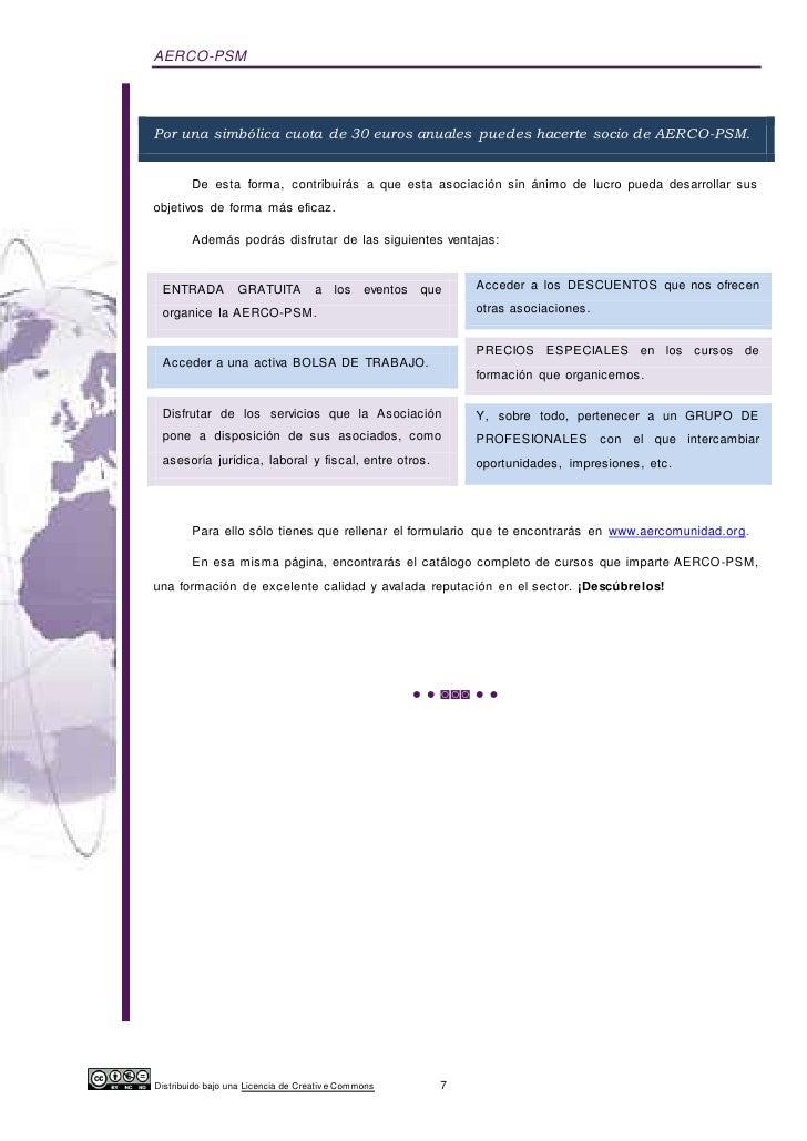 AERCO-PSMPor una simbólica cuota de 30 euros anuales puedes hacerte socio de AERCO-PSM.        De esta forma, contribuirás...