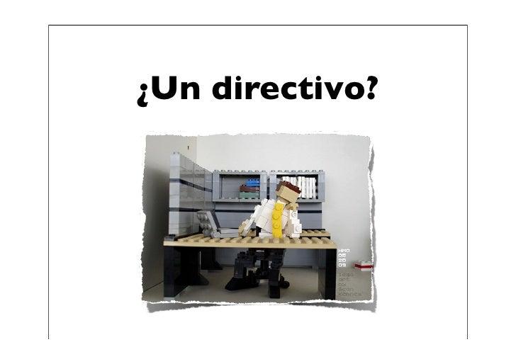 ¿Un directivo?