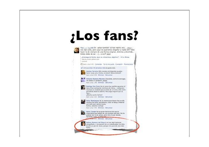 ¿Los fans?