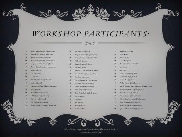 W ORKS HOP PARTICIPANTS:   Jessica Masterson @awomanswork           Liz Arroyave @lizign                 Rafael Sangiov...