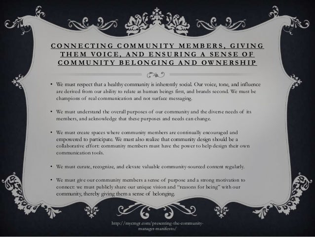 CONNECTING COMMUNITY MEMBERS, GIVING THEM VOICE, AND ENSURING A SENSE OF COMMUNITY BELONGING AND OWNERSHIP• We must respec...