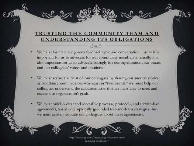 TRUSTING THE COMMUNITY TEAM AND     U N D E R S TA N D I N G I T S O B L I G A T I O N S•   We must facilitate a vigorous ...