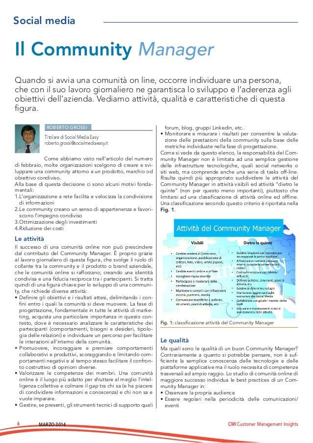 MARZO 2014 CMI Customer Management Insights6 ROBERTO GROSSI Come abbiamo visto nell'articolo del numero di febbraio, molte...