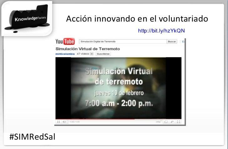 Acción innovando en el voluntariado #SIMRedSal http://bit.ly/hzYkQN