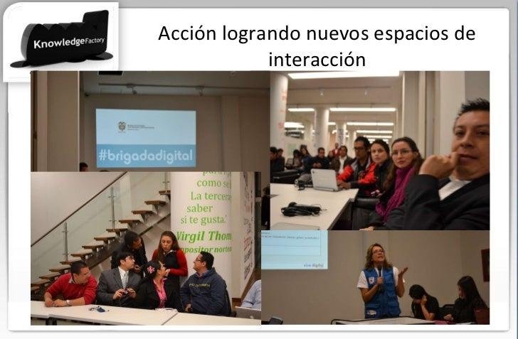 Acción logrando nuevos espacios de interacción