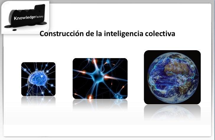Construcción de la inteligencia colectiva