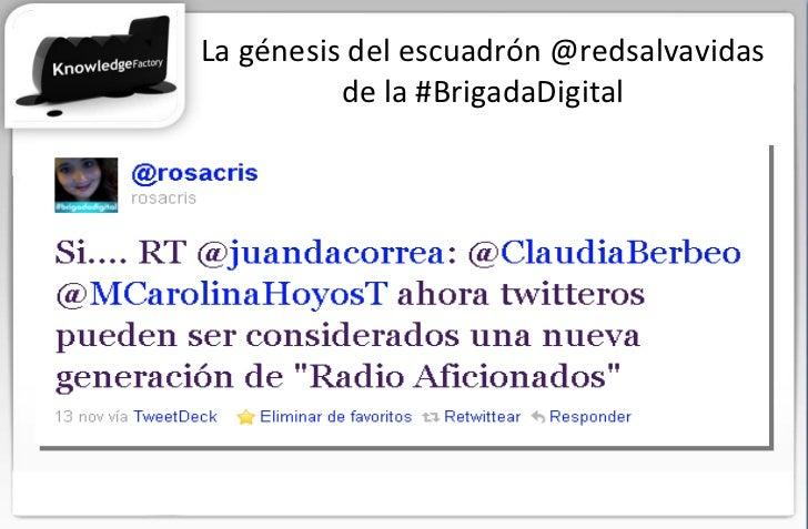 La génesis del escuadrón @redsalvavidas de la #BrigadaDigital