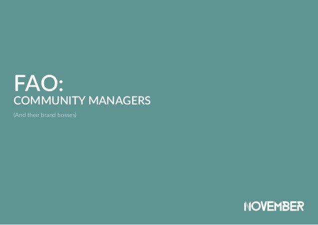 FAO: COMMUNITY MANAGERS (And their brand bosses)