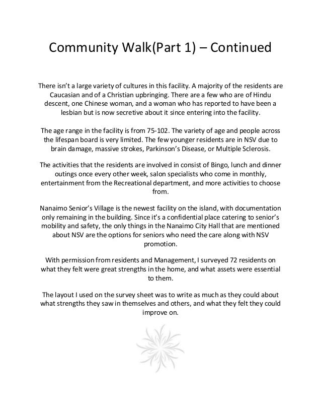 Community Walk (Part 2) – Continued Some commonalities that the residents share is that sense of community, relation, and ...